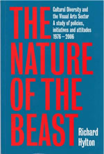 The Nature of the Beast: Cultural Diversity and the Visual Arts Sector